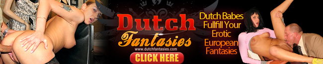 Click Here to Enter Dutch Fantasies for this Full Video in HD