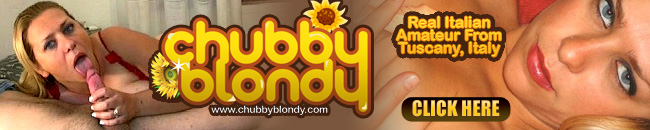 Click Here to Enter Chubby Blondy for this Full Video in HD