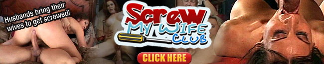 Click Here to Enter the Screw My Wife Club for this Full Video in HD